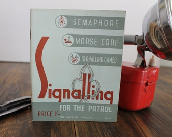 The Boy Scouts Signaling Book, Signaling for the Patrol, Morse Code, Semaphore