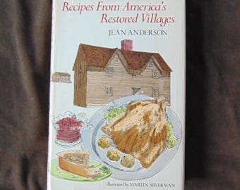 Recipes From America's Restored Villages Hardcover Cookbook Old Time Cooking Vintage Cook Book