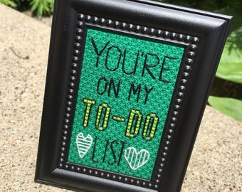 Mini Black Studded Framed Cross Stitch - You're On My To Do List