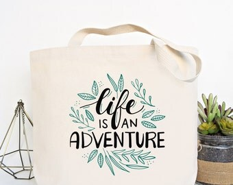 Life Is An Adventure - Canvas Tote Bag