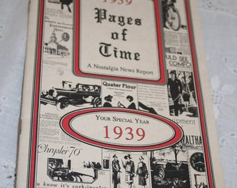 1939 Pages of Time A Nostalgia News Report Paperback Booklet of Historical Info