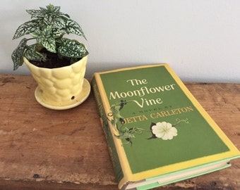 Vintage 1962 The Moonflower Vine by Jetta Carleton