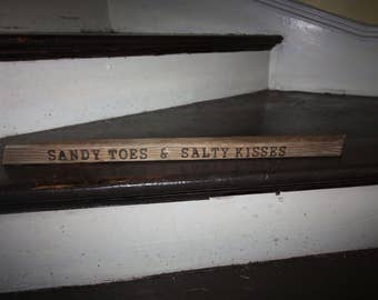 "Hand Made Driftwood Wood Burned Sign, Wall Hanging, Reads ""Sandy Toes & Salty Kisses"", Home Decor, Cottage Chic, Beach House, Ready to Hang"