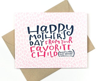 funny mother's day card - favorite child