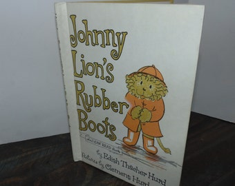 Vintage 1972 Johnny Lion's Rubber Boots I can read Book Edith Thacher hurd Illustrated Hardcover Harper & row