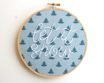 Let It Snow Embroidery Hoop Art, Teal Forest, Hand-Stitched Embroidered Art, Christmas Decor, Holiday Wall Hanging, Handmade Wall Art