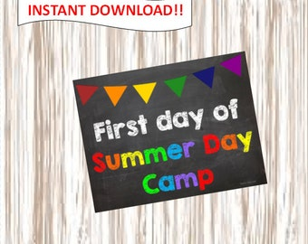 First day of Summer Day Camp. picture.poster.sign