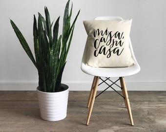 Mi Casa, Su Casa Pillow Cover • Modern Farmhouse •Calligraphy Pillow • Spanish Decor • Hand Lettered Throw Pillow Cover • FREE SHIPPING