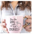 Does this Ring make me look ENGAGED Decal / DIY Decal /  Tumbler Decal / Wine Glass Decal / Tumbler Decal / Computer keyboard decal