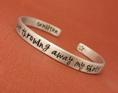 Hamilton Inspired - I'm not throwing away my shot! - A Double Sided Hand Stamped Bracelet in Aluminum or Sterling Silver
