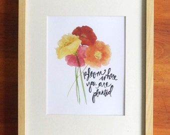 Bloom Where You Are Planted Poppy Watercolor Print
