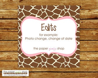 Edits Made to My Purchase | Photo Change, Change of Date | Party Printables
