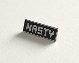 Nasty-- feminist enamel pin