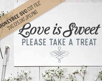 868+ Love Is Sweet Take A Treat Svg Zip File