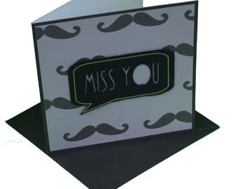 Moustache 'Miss You' Greeting Card