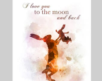I Love You To The Moon and Back inspired Quote ART PRINT illustration, Wall Art, Home Decor