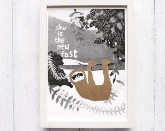 sloth print slow is the new fast sloth art sloth print mindfulness poster collage art