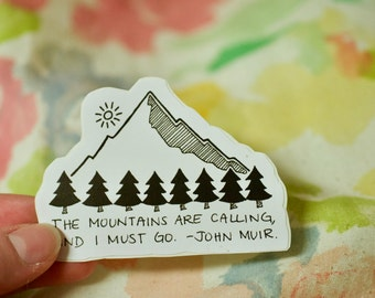 The Mountains Are Calling: Laptop Sticker