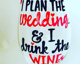 Wedding Planner Wine Glass- Engagement I'm Engaged Wedding Gift Bachelorette Party Bridal Shower Coffee Mug - funny engagement party gif