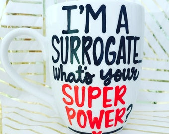 Surrogate Mother New Mom 2017- Baby Shower Gift- Baby Pregnancy Gift - unborn child gift - surrogacy surrogate mug- mom gift- mama mug-mommy
