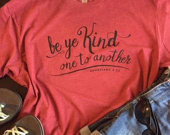 Be Kind T-Shirt, Christian, Bible Verse