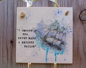 Watercolor Schooner Ceramic Wall Hanging-Silkscren-Quote-Plaque-Ship-Sailor
