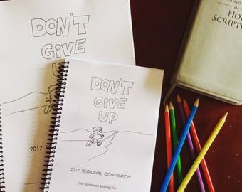 Don't Give Up 2017 Regional Convention Notebook Instant PDF Download