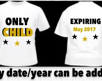 I'm going to be a Big Brother/Sister   OR PROMOTED T-shirt or design your own