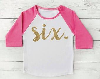 6 Year Old Birthday Shirt Girl Six Year Old Birthday Shirt Birthday Girl Outfit Raglan Toddler Shirt 6th Birthday Shirt 102