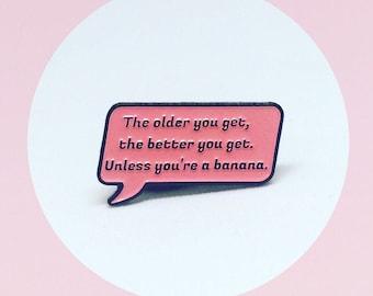 Rose Speech Bubble Quote, Golden Girls, Enamel Pin