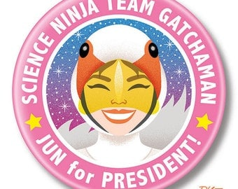 "Science Ninja Team Gatchaman Jun for President, 2.25"" inch Button, Pin, Pinback, Badge, Battle of the Planets, Swan"