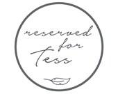 Custom order for Tess