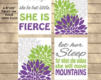Instant Download And though she be but little she is fierce Let her Sleep she will move mountains Purple Lime Green Gray Flower Bursts 8x10