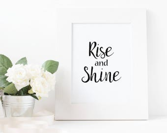 Rise and Shine Quote Instant Print, Bedroom Decor, Rise and Shine Quote, 5x7 Printable Wall Decor, Wall Collage Print, Bedside Typography,