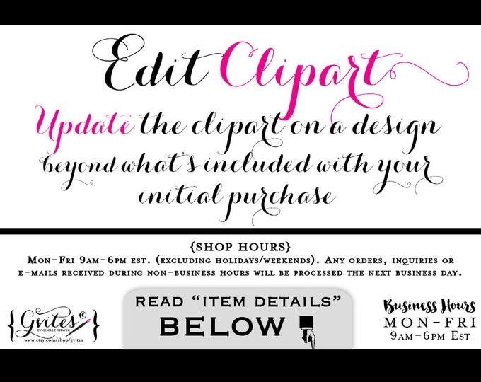 Edit Clipart - Update the clipart on a design beyond what's included with your initial purchase.