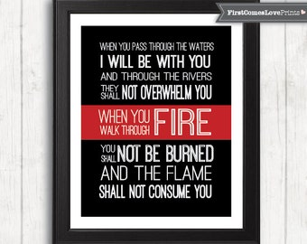Fireman Gift - Thin Red Line Art - Walk Through Fire Quote Scripture - Firefighter Graduation Gift Fireman Quote Print Canvas Digital