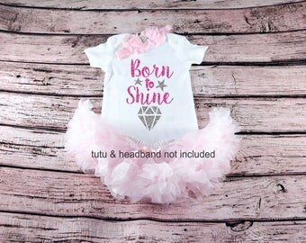 Baby Girl Clothes, Born to Shine Diamond, Just Born Bodysuit, New Baby Gift, Baby Shower, New Mom, baby bodysuit, baby girl gift, Take Home
