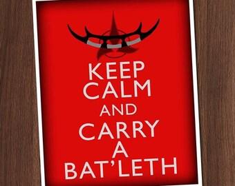 Keep Calm and Carry a Batleth Star Trek Worf Art Print 8x10 5x7 Inch Printable Gift Wall Digital Image DIY pdf jpg jpeg INSTANT Download