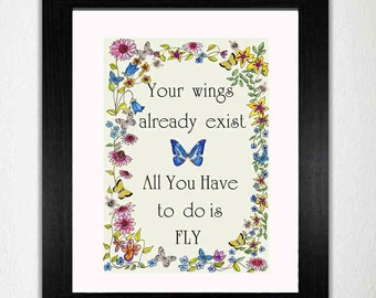 Butterfly Print  Butterfly Quote'Your Wings Already Exist' Printable.Off white background,floral with butterflies. Print and frame!