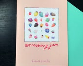 STRAWBERRY JAM: a sketchbook zine