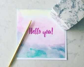 Hello you! Watercolour Card
