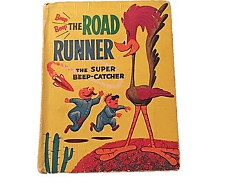 Beep Beep The Road Runner: The Super Beep|Catcher | Whitman Big Little Book #2023 | 1968