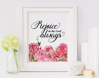Printable Wall Art - Rejoice in the Lord Always - 8x10 Print - Philippians 4:4 - INSTANT DOWNLOAD