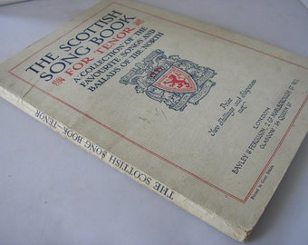 Antique book The Scottish Song Book for Tenor collection of favourite songs & ballads sheet music lyrics 1920s bound music Scotland 155 (X)