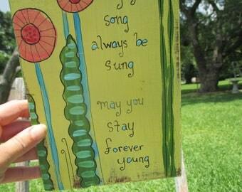 bob dylan's forever young lyrics painting, wild flowers, abstract flowers, lyrics art, bob dylan quote, bob dylan lyrics, folk art, outsider