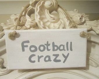 Football Sign, handpainted, football crazy, football fan, son gift, husband gift, boyfriend gift, birthday gift, Xmas gift, wooden sign