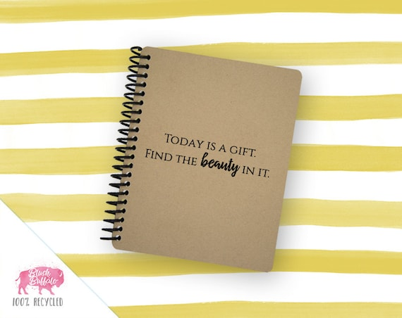 Spiral Notebook | Spiral Journal | Notepad | 100% Recycled | Today is a Gift | BB082SM