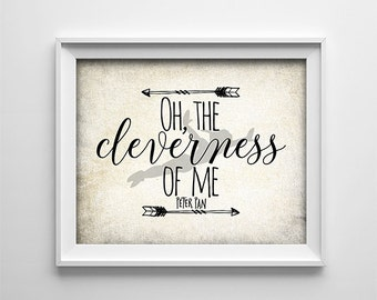 """INSTANT DOWNLOAD 8X10"""" printable digital art - Oh the cleverness of me  - Peter Pan quote - Arrows - Nursery art - Playroom - Typography"""