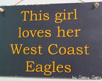 West Coast Eagles This Girl Sign Aussie Rules Football