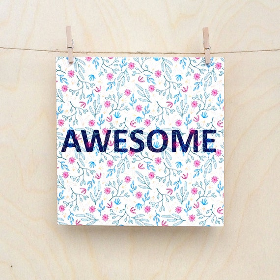 Funny card, funny celebration card , Floral Card, Awesome